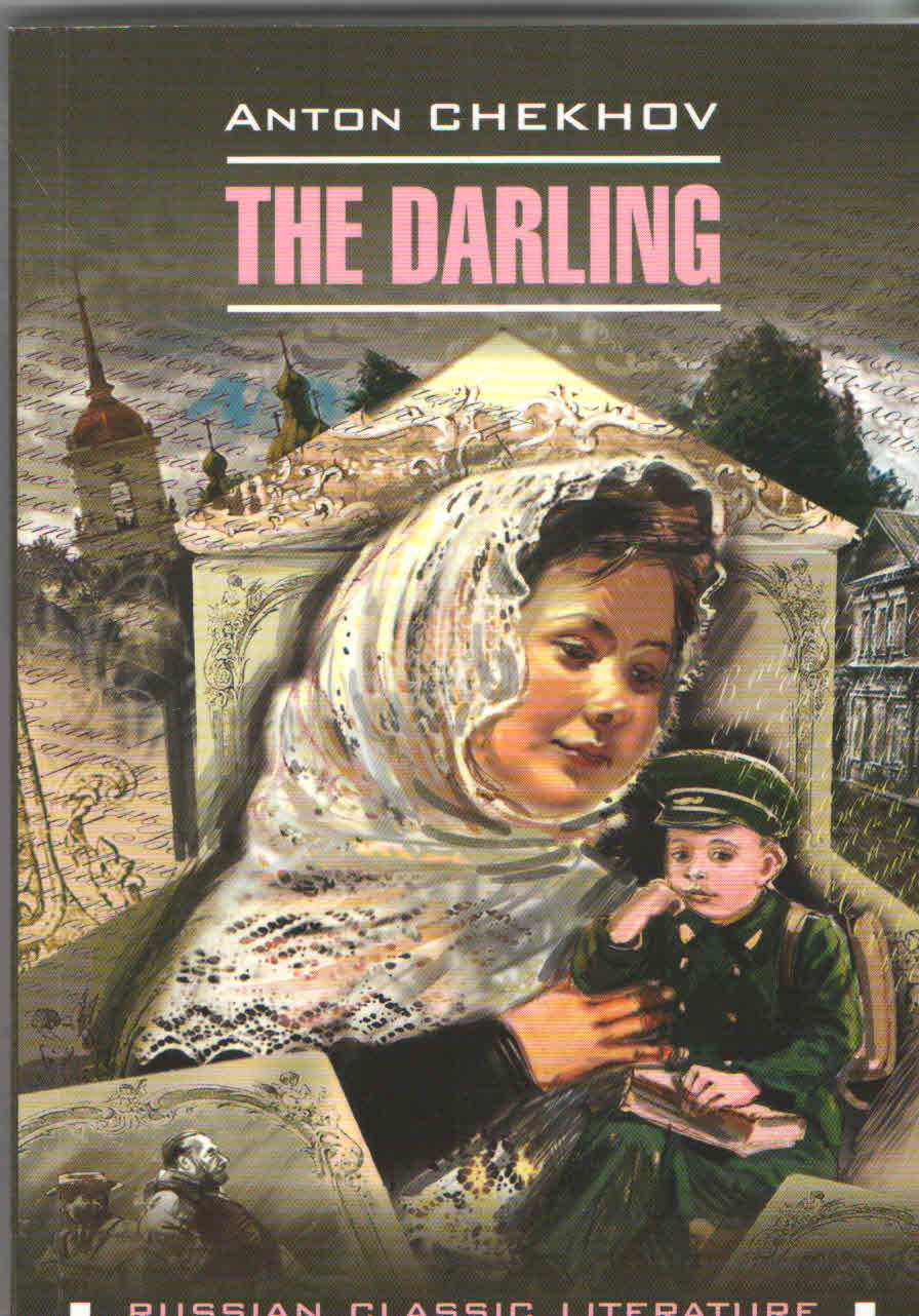 a story of olenka the darling Olenka's father dies and she marries kukin the darling (chekhov) save the the story follows the life of a woman who is referred to by others as darling [2.